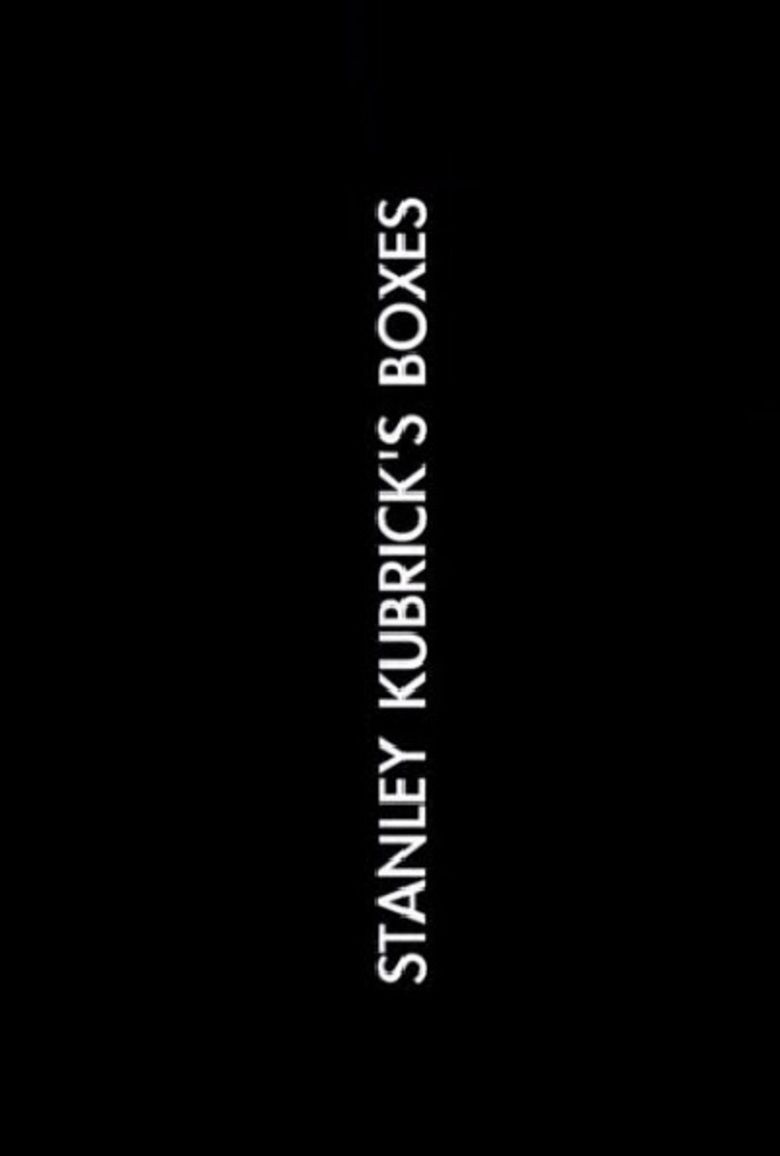 Stanley Kubricks Boxes
